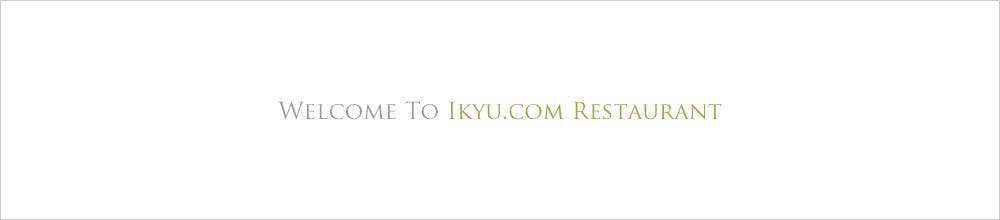 WELCOME TO IKYU.COM RESTAURANT
